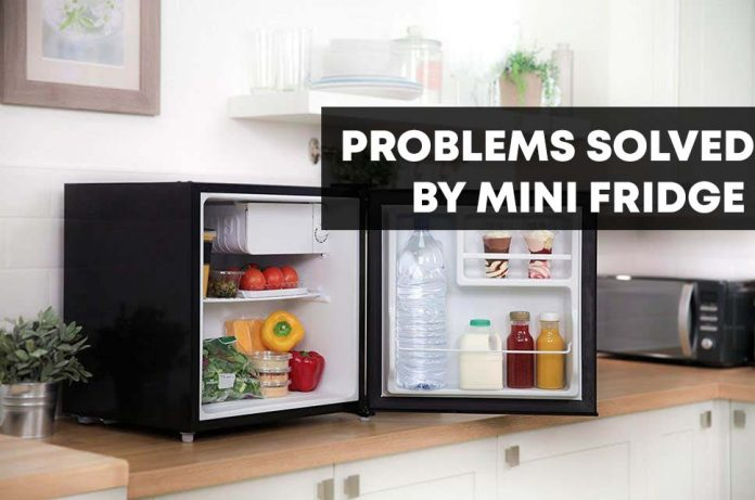 Problems Solved By Mini Fridge